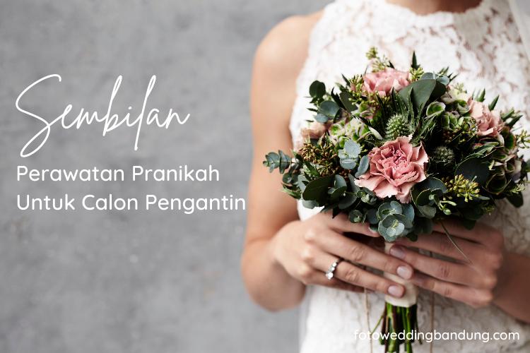 perawatan pranikah bagi calon pengantin perempuan